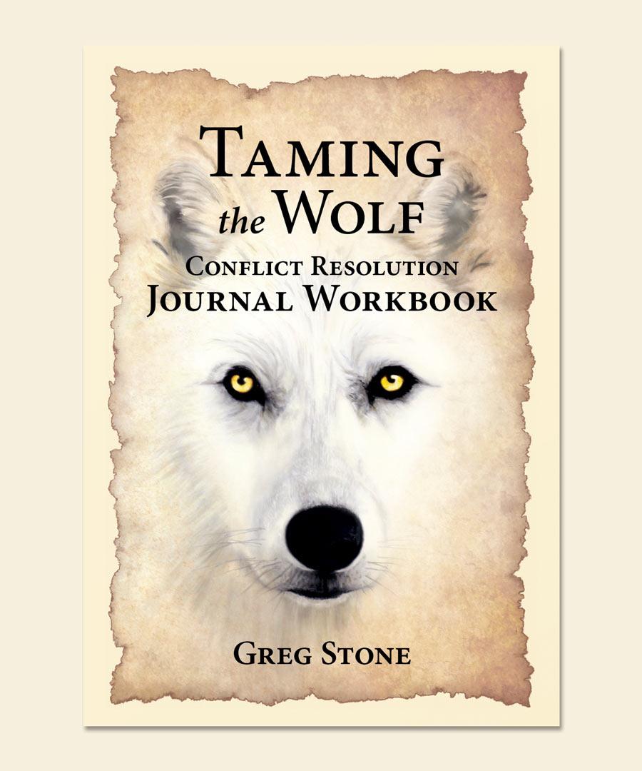 Taming the Wolf Journal Workbook