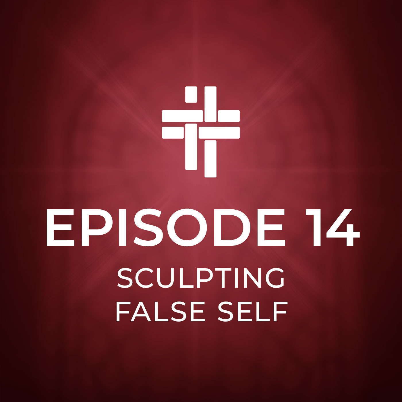 Peace Be With You Podcast Episode 14 Sculpting False Self
