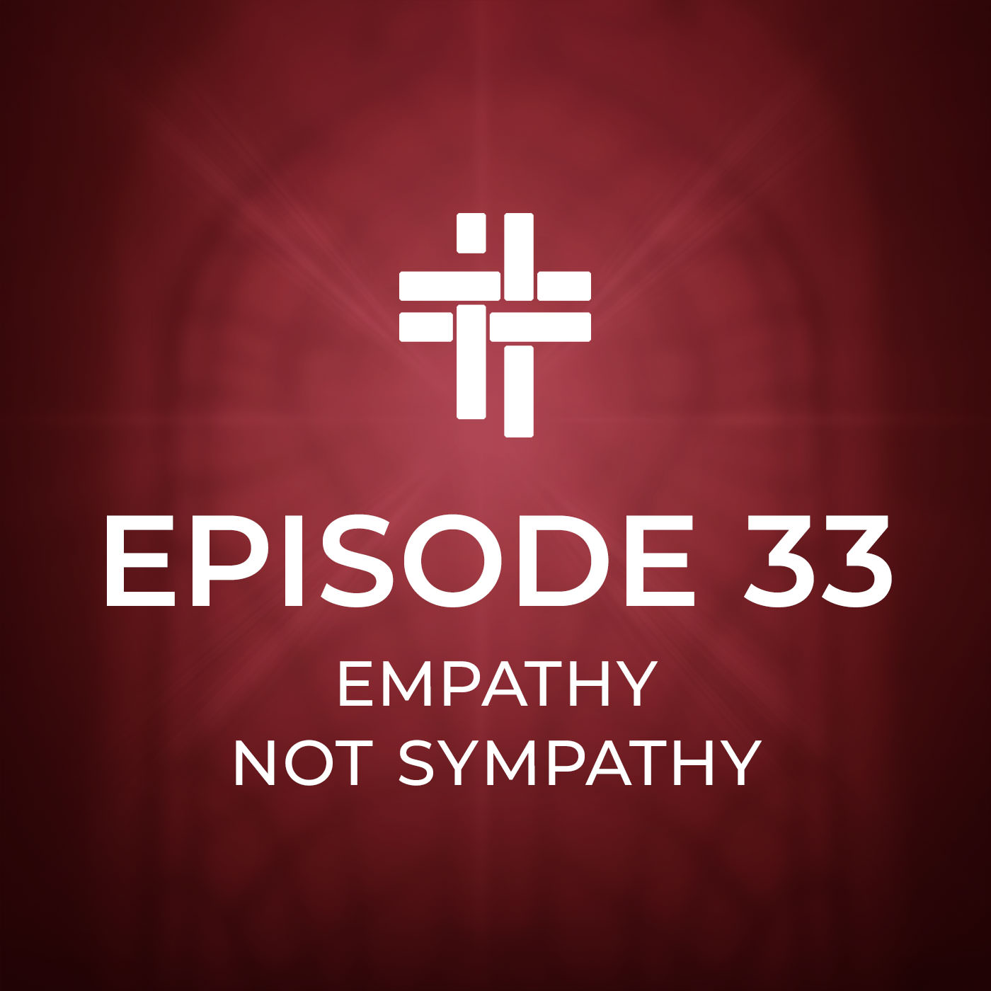 Peace Be With You Podcast Episode 33 Empathy Not Sympathy