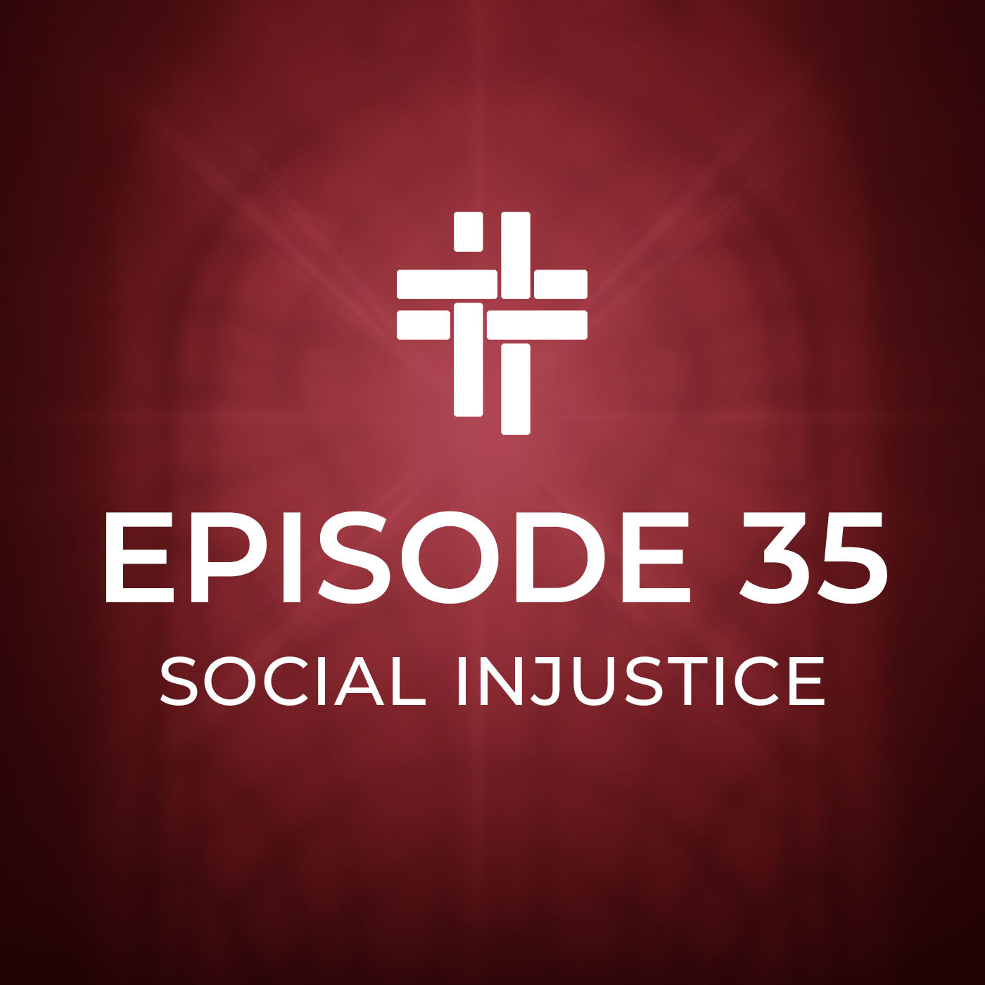 Peace Be With You Podcast Episode 35: Social Injustice