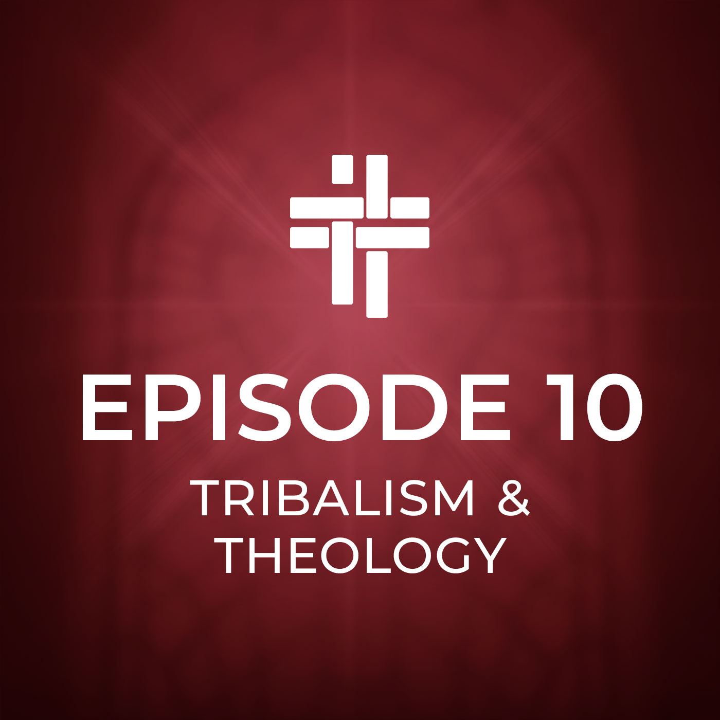Peace Be With You Podcast Episode 10 Tribalism and Theology