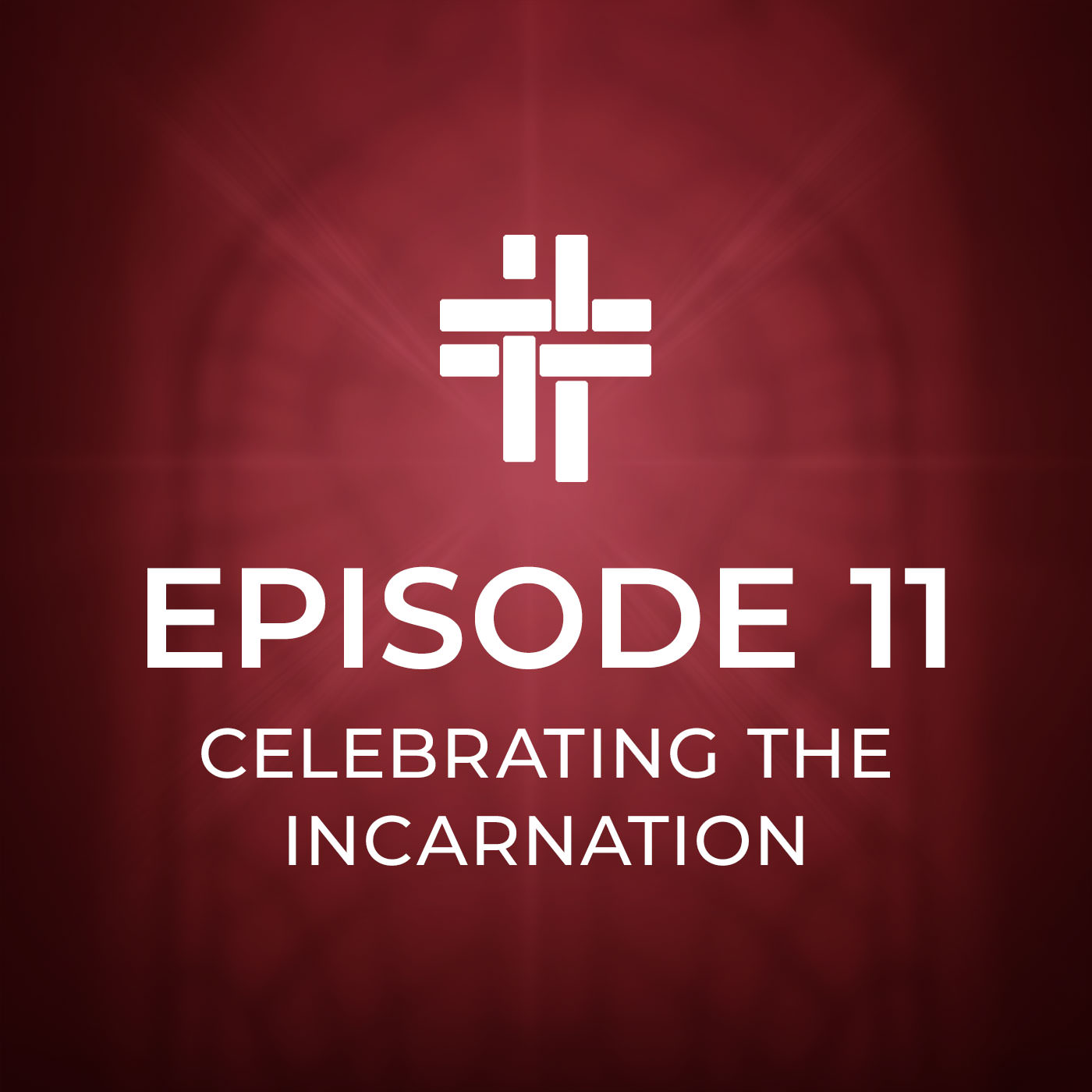 With You Podcast Episode 11 Celebrating the Incarnation